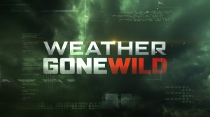 36-Weather-Gone-Wild-Static-Title-600x337